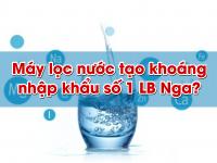 """Máy lọc nước tạo khoáng RO nhập khẩu nào đang """"sốt"""" trên thị trường"""