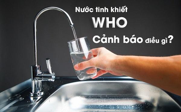 WHO cảnh cáo về tác hại của việc uống nước tinh khiết